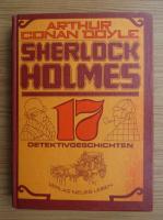Anticariat: Arthur Conan Doyle - Sherlock Holmes. 17 Detektivgeschichten
