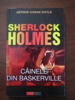 Arthur Conan Doyle - Sherlock Holmes. Cainele din Baskerville