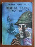 Anticariat: Arthur Conan Doyle - Sherlock Holmes contraataca