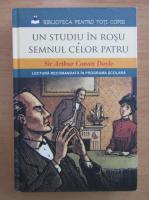 Arthur Conan Doyle - Un studiu in rosu semnul celor patru