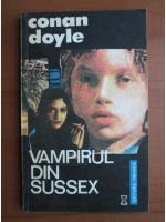 Arthur Conan Doyle - Vampirul din Sussex