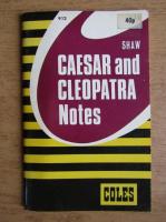 Anticariat: Arthur Garrison - Caesar and Cleopatra notes