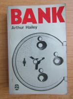 Anticariat: Arthur Hailey - Bank
