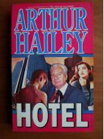 Anticariat: Arthur Hailey - Hotel