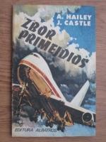 Anticariat: Arthur Hailey, J. Castle - Zbor primejdios