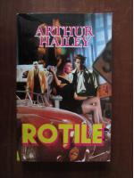 Anticariat: Arthur Hailey - Rotile