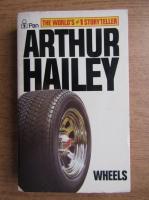 Anticariat: Arthur Hailey - Wheels