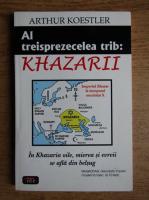 Arthur Koestler - Al treisprezecelea trib: Khazarii