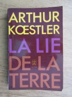 Anticariat: Arthur Koestler - La lie de la terre
