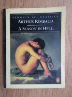 Arthur Rimbaud - A season in hell