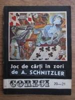 Arthur Schnitzler, Roald Dahl - Joc de carti in zori (Revista Coresi nr. 20-21)
