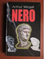 Anticariat: Arthur Weigall - Nero