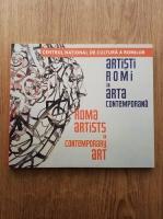 Artisti romi in arta contemporana. Roma artists in contemporary art
