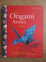 Ashley Wood - The origami artist's bible