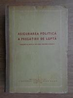 Asigurarea politica a pregatirii de lupta. Culegere de articole din presa militara sovietica