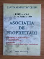 Anticariat: Asociatia de proprietari. Organizare si functionare, contabilitate, carte de imobil, gestiune, asigurarea obligatorie a locuintelor