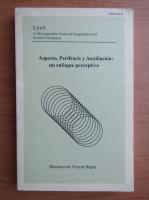 Anticariat: Aspecto, Perifrasis y Auxiliacion: un enfoque perceptivo