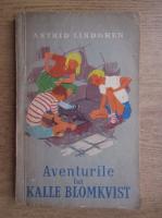 Anticariat: Astrid Lindgren - Aventurile lui Kalle Blomkvist