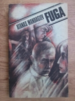 Anticariat: Atanas Mandadjiev - Fuga
