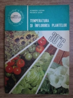 Anticariat: Atanasiu Lucian, Polescu Lucia - Temperatura si inflorirea plantelor