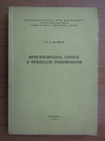 Anticariat: Ath. Trutia - Spectroscopia optica a starilor condensate