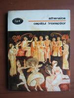 Anticariat: Athenaios - Ospatul inteleptilor