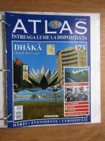 Anticariat: Atlas Intreaga lumea la dispozitia ta. Dhaka, nr. 173