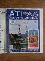 Anticariat: Atlas Intreaga lumea la dispozitia ta. Fuji, nr. 32