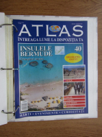 Anticariat: Atlas Intreaga lumea la dispozitia ta. Insulele Bermude, nr. 40