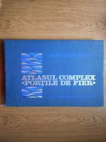 Atlasul complex Portile de Fier