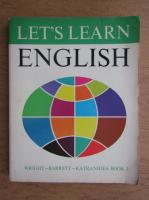 Audrey L. Wright, Ralph P. Barrett, Aristotle Katranides - Let's learn english. Intermediate course, book 3 (1973)