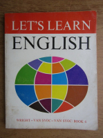 Audrey L. Wright, Ralph P. Barrett, Aristotle Katranides - Let's learn english. Intermediate course, book 4 (1973)