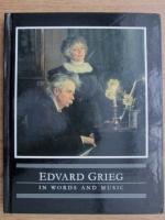 Anticariat: Audun Kayser - Edvard Grieg in words and music