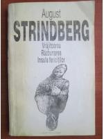 August Strindberg - Vrajitoarea, Razbunarea, Insula fericitilor