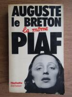 Auguste le Breton - La mome piaf