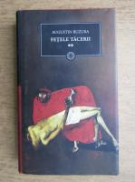 Anticariat: Augustin Buzura - Fetele tacerii (volumul 2)