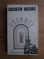 Anticariat: Augustin Buzura - Refugii