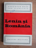 Augustin Deac, Ion Ilincioiu - Lenin si Romania