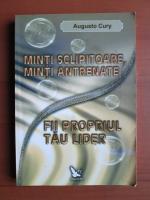 Anticariat: Augusto Cury - Minti sclipitoare, minti antrenate