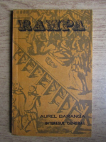 Aurel Baranga - Interesul general