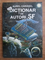 Aurel Carasel - Dictionar de autori SF
