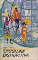 Anticariat: Aurel Lecca - Geografie distractiva
