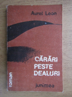 Aurel Leon - Carari peste dealuri