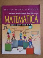 Anticariat: Aurel Maior - Matematica, manual pentru clasa a IV-a (2006)