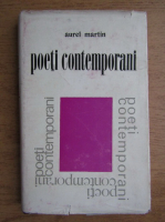 Anticariat: Aurel Martin - Poeti contemporani (volumul 2)