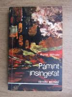 Anticariat: Aurel Mihale - Pamant insangerat