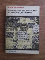 Aurel Nicolescu - Observatii asupra limbii scriitorilor romani