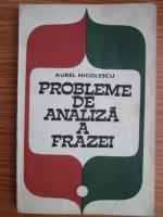 comperta: Aurel Nicolescu - Probleme de analiza a frazei