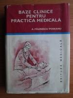 Anticariat: Aurel Paunescu Podeanu - Baze clinice pentru practica medicala (volumul 3)