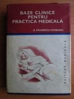 Aurel Paunescu Podeanu - Baze clinice pentru practica medicala (volumul 4)